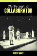 The Director as Collaborator 1st edition 9780205397099 0205397093