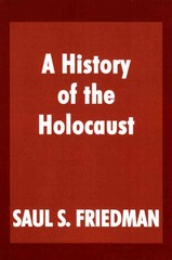 A History of the Holocaust 0 9780853034278 0853034273
