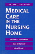 Medical Care in the Nursing Home 2nd edition 9780070482098 0070482098