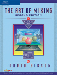 The Art of Mixing 2nd edition 9781598630602 1598630601