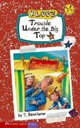 Trouble under the Big Top 0 9781598893380 1598893386