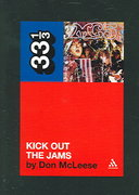 MC5's Kick Out the Jams 1st Edition 9780826416605 0826416608