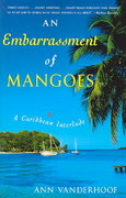 An Embarrassment of Mangoes 0 9780767914277 0767914279