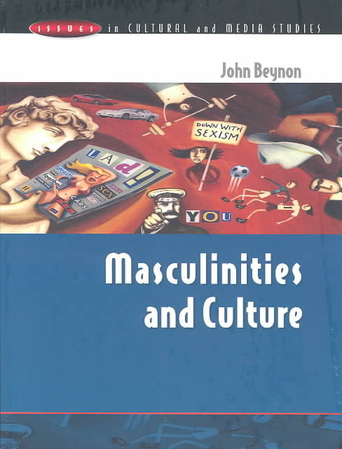 Masculinities and Culture 1st edition 9780335199884 0335199887