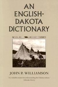 An English Dakota Dictionary 0 9780873512831 0873512839