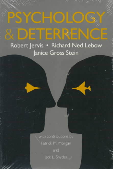 Psychology and Deterrence 0 9781421401331 1421401339