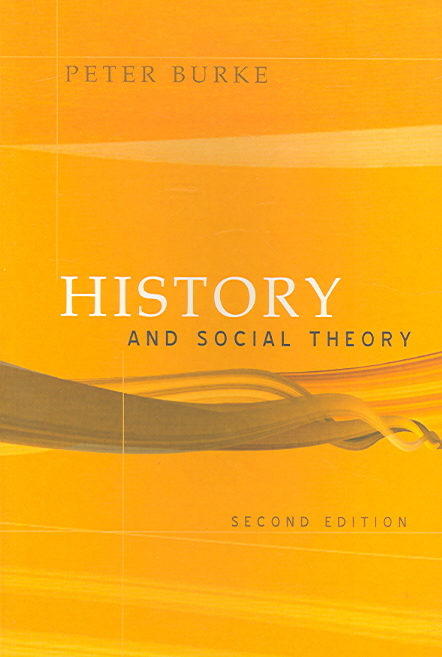 History and Social Theory 2nd edition 9780801472855 0801472857