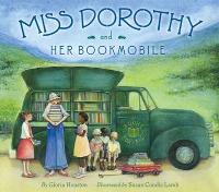 Miss Dorothy and Her Bookmobile 0 9780060291556 0060291559