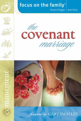 The Covenant Marriage 0 9780830731190 0830731199