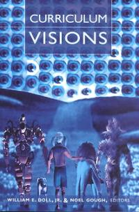 Curriculum Visions 2nd edition 9780820449999 0820449997