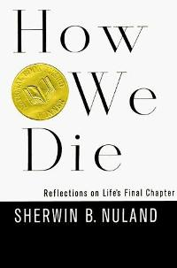 How We Die 1st Edition 9780679414612 0679414614