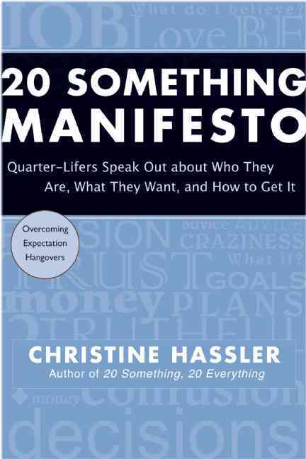 20 Something Manifesto 0 9781577315957 1577315952