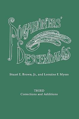 Third Corrections and Additions to Pocahontas' Descendants 3rd edition 9780806315423 0806315423