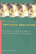 Becoming a Critical Educator 3rd Edition 9780820461496 0820461490