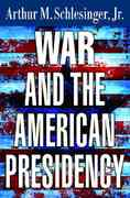 War and the American Presidency 0 9780393060027 0393060020
