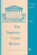 The Supreme Court Review, 2003 0 9780226363202 0226363201