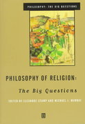 Philosophy of Religion: The Big Questions 1st Edition 9780631206040 0631206043
