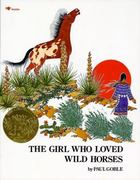 The Girl Who Loved Wild Horses 2nd edition 9780689716966 0689716966