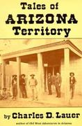 Tales of Arizona Territory 0 9780914846475 0914846477