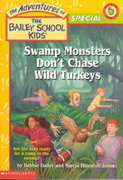 Swamp Monsters Don't Chase Wild Turkeys 0 9780439333382 0439333385