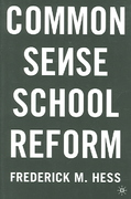 Common Sense School Reform 1st edition 9781403973108 1403973105