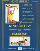 Kinesiology of Exercise 1st edition 9780940279360 0940279363