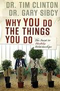 Why You Do the Things You Do 1st Edition 9781591454205 1591454204