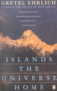 Islands, the Universe, Home 1st Edition 9780140109078 0140109072