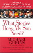 What Stories Does My Son Need? 0 9781585420407 1585420409