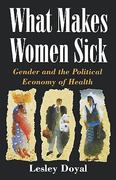 What Makes Women Sick 1st Edition 9780813522074 0813522072