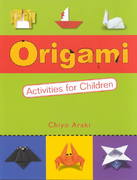 Origami Activities for Children 0 9780804833110 0804833117