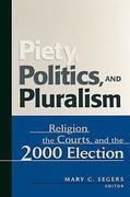 Piety, Politics, and Pluralism 1st Edition 9780742515154 074251515X