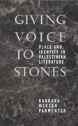 Giving Voice to Stones 1st edition 9780292765559 029276555X