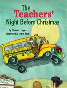 The Teachers' Night Before Christmas 1st edition 9781565548336 1565548337