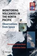 Monitoring Volcanoes in the North Pacific 1st Edition 9783540687504 3540687505