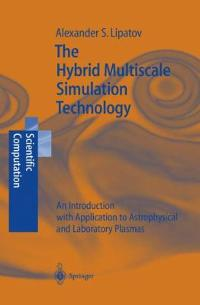 The Hybrid Multiscale Simulation Technology 0 9783540417347 3540417346