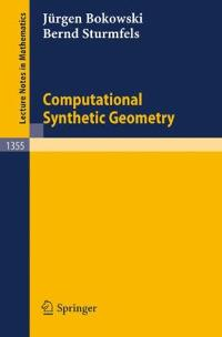 Computational Synthetic Geometry 0 9783540504788 3540504788