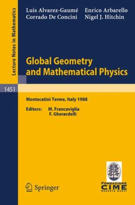 Global Geometry and Mathematical Physics 0 9783540532866 3540532862