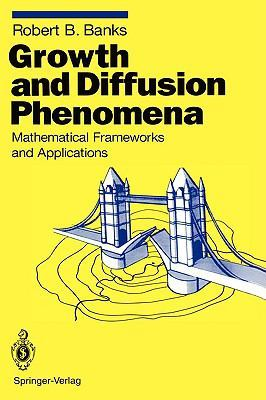 Growth and Diffusion Phenomena 0 9783540555070 3540555072
