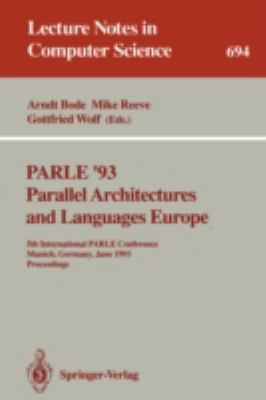 PARLE '93 Parallel Architectures and Languages Europe 1st edition 9783540568919 3540568913