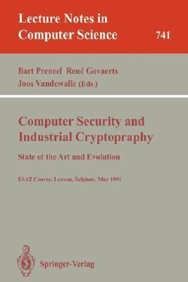 Computer Security and Industrial Cryptography 1st edition 9783540573418 3540573410