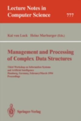 Management and Processing of Complex Data Structures 1st edition 9783540578024 3540578021