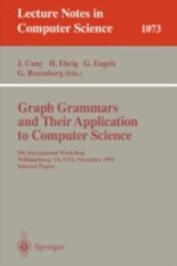 Graph Grammars and Their Application to Computer Science 0 9783540612285 3540612289