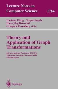 Theory and Application to Graph Transformations 1st edition 9783540672036 3540672036
