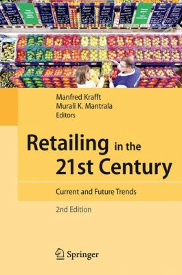 Retailing in the 21st Century 2nd Edition 9783540720010 3540720014