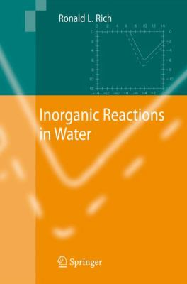 Inorganic Reactions in Water 1st edition 9783540739616 3540739610