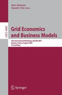 Grid Economics and Business Models 1st edition 9783540744283 3540744282