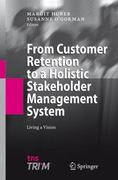 From Customer Retention to a Holistic Stakeholder Management System 1st edition 9783540774297 3540774297