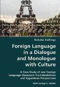 Foreign Language in a Dialogue and Monologue With Culture 0 9783836424844 3836424843