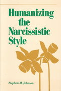 Humanizing the Narcissistic Style 0 9780393700374 0393700372
